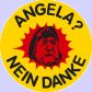 Angela is not my Kanzlerin